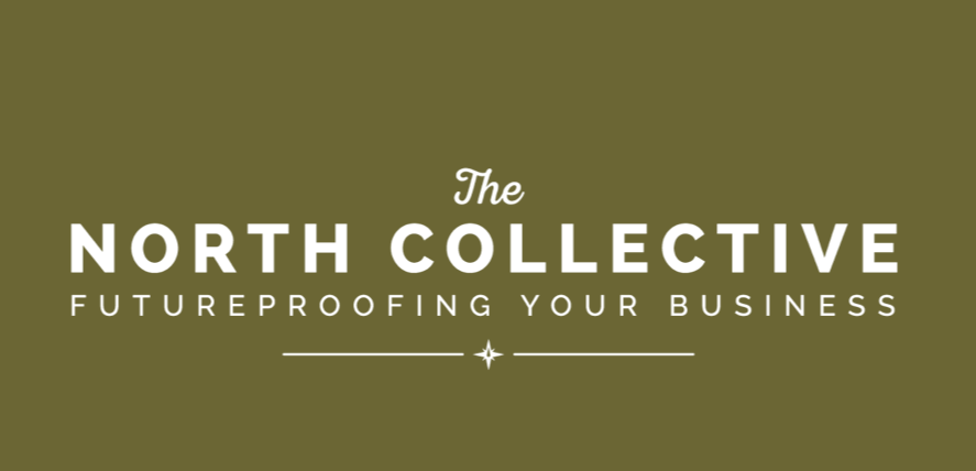 The North Collective - Futureproofing Your Business