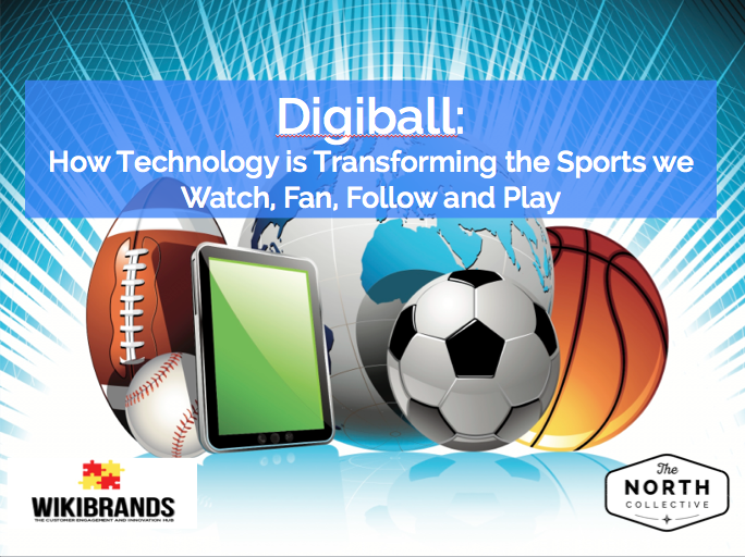 Digiball: How Technology is Transforming the Sports we Watch, Fan, Follow and Play