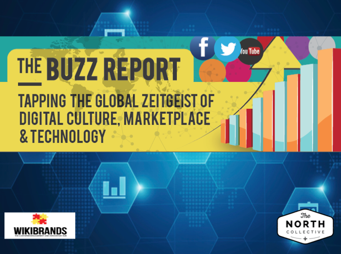 The Buzz Report – Tapping the Global Zeitgeist of the Digital Marketplace, Culture and Technology