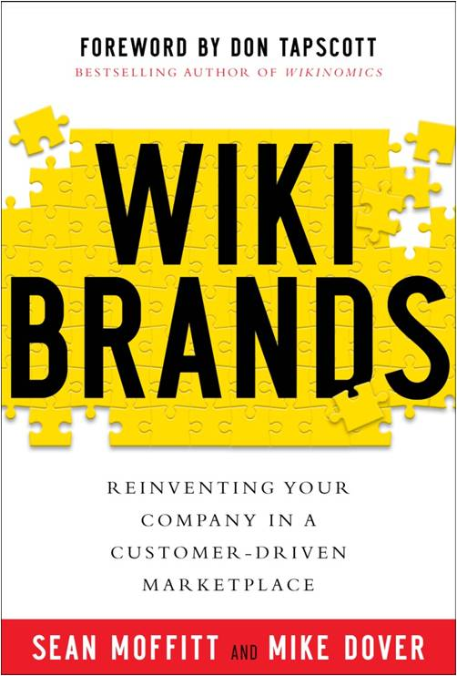 Feature Work: Wikibrands - Reinventing Your Company in a Customer-Controlled Marketplace