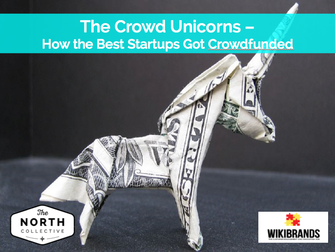 The Crowd Unicorns – How the Best Startups Get Funded