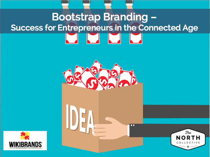 Bootstrap Branding – Success for Entrepreneurs in the Connected Age