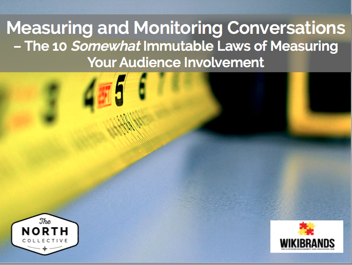 Measuring and Monitoring Conversations – The 10 Somewhat Immutable Laws of Measuring Your Audience Involvement